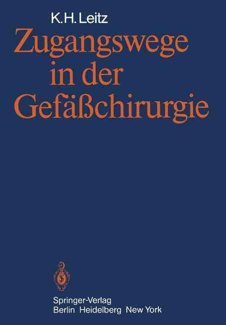 Zugangswege in Der GefS_chirurgie By Leitz, K. H.